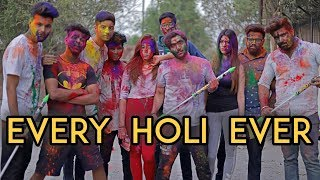 Video Every Holi Ever | Harsh Beniwal MP3, 3GP, MP4, WEBM, AVI, FLV Maret 2018