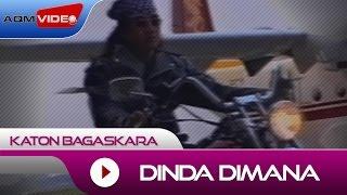 Katon Bagaskara - Dinda Dimana | Official Video