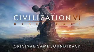 Video Civilization VI: Rise and Fall - Original Game Soundtrack MP3, 3GP, MP4, WEBM, AVI, FLV Maret 2018