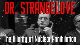 SUPPORT US ON PATREON: https://www.patreon.com/Storytellers1In this video I analyze how Kubrick turns the threat of Nuclear bombs into something funny.Facebook: https://www.facebook.com/storytellervideos/Twitter: https://twitter.com/storytellervids