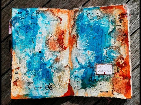 'Perfectly imperfect'... art journaling