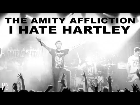 The Amity Affliction - I Hate Hartley (HD 720p)