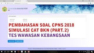 Download Video Pembahasan Soal Simulasi CAT BKN CPNS 2018 (Part. 2) - Tes Wawasan Kebangsaan MP3 3GP MP4
