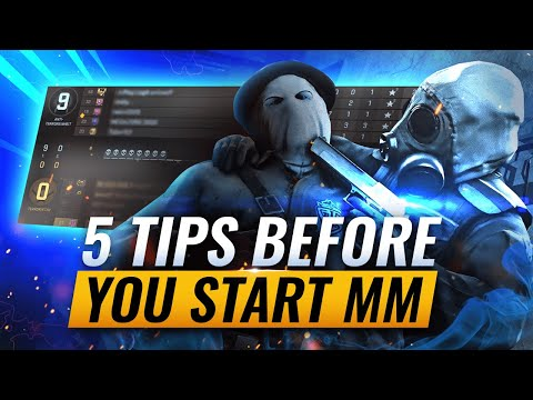 5 ESSENTIAL Tips You NEED TO KNOW Before You Start MM - CS:GO