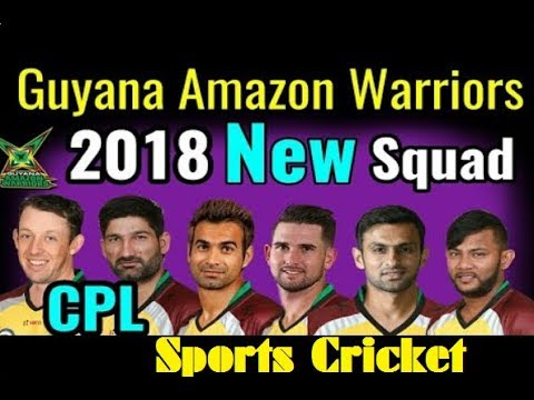 Download 2018 CPL   Guyana Amazon Warriors Final Squad 2018   Guyana Amazon Warriors Players List CPL 2018 HD Mp4 3GP Video and MP3