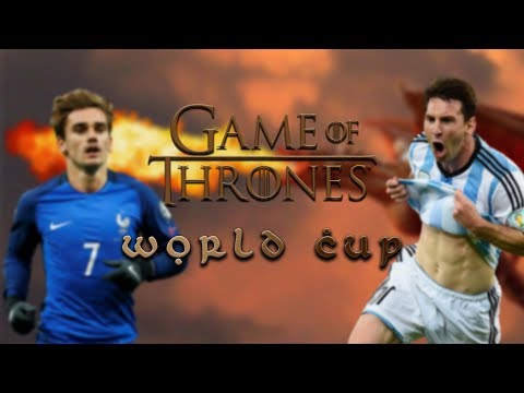 FIFA WORLD CUP 2018 | GAME OF THRONES STYLE