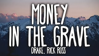 Drake - Money In The Grave (Clean - Lyrics) ft. Rick Ross