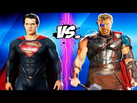 THOR VS SUPERMAN - Man Of Steel Vs Thor (Ragnarok 2017)