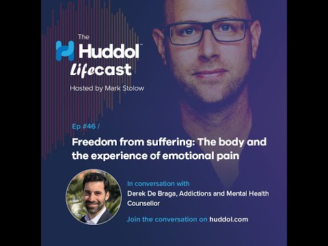EPISODE 46 - Freedom from suffering: The body and the experience of emotional pain