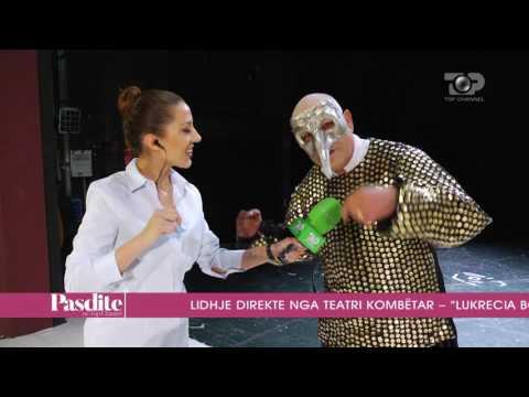"Pasdite ne TCH, Shfaqja ""Lukrecia Borxhia"", Pjesa 3 - 12/05/2017"