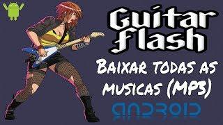 Download de todas as musicas do Guitar Flash (Android) | All Songs