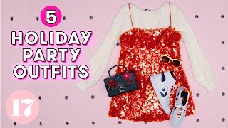 5 Super Sparkly Holiday Party Outfits | Seventeen by Seventeen Magazine