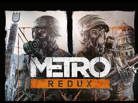 Gameplay Metro Last Light Redux (CD-Key, Steam, Россия и СНГ)