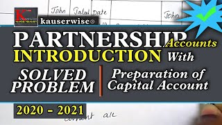 Partnership accounting [Preparation of Capital A/C] :-by kauserwise