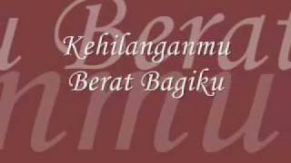 Video Kehilanganmu Berat Bagiku - Kangen Band lirik by Chipz MP3, 3GP, MP4, WEBM, AVI, FLV Januari 2019