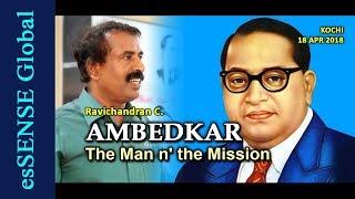 Video AMBEDKAR: The Man n' the Mission - Ravichandran C. MP3, 3GP, MP4, WEBM, AVI, FLV Juni 2018