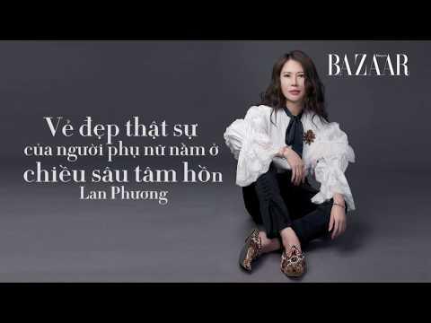 Nét đẹp tinh tế của doanh nhân Lan Phương - TRANG BÌA BAZAAR VIETNAM | HARPER BAZAAR VIETNAM