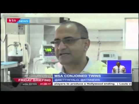 Friday Briefing Guest Anchors: Mombasa conjoined twins yet to be flown to Nairobi