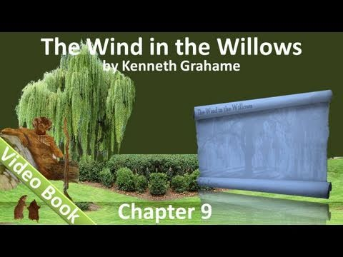 Video Chapter 09 - The Wind in the Willows by Kenneth Grahame - Wayfarers All download in MP3, 3GP, MP4, WEBM, AVI, FLV January 2017