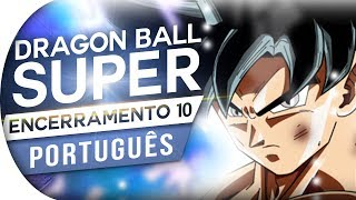 Download Lagu DRAGON BALL SUPER - ENCERRAMENTO 10 - 70CM SHIHOU NO MADOBE (ED 10 | ENDING 10) PORTUGUÊS Mp3