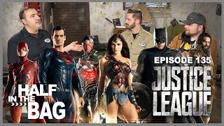 Video Half in the Bag Episode 135: Justice League MP3, 3GP, MP4, WEBM, AVI, FLV April 2018