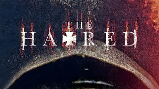 Nonton The Hatred 2017 Movie Review Film Subtitle Indonesia Streaming Movie Download