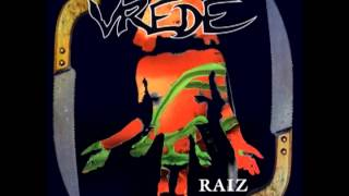 Download Lagu Vrede - Raiz (Full Album) 1994 Mp3