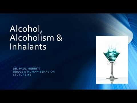Alcohol, Alcoholism and Inhalants