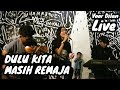 foto LIVE Dulu Kita Masih Remaja - Ajeng KF & The Panasdalam Bank Borwap
