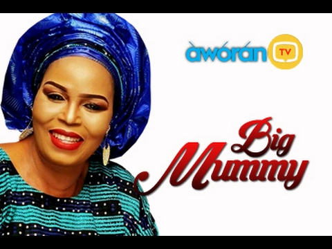 BIG MUMMY- Yoruba Movie (видео)