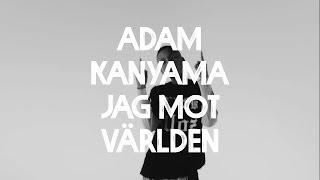 Adam Kanyama - Mikrofonassasino ft. Samboii