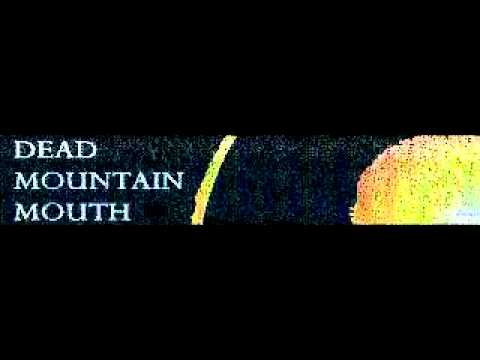 Dead Mountain Mouth - Loka (2011)Come Back and Complete online metal music video by DEAD MOUNTAIN MOUTH