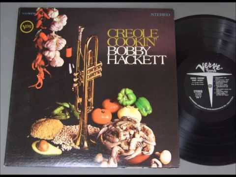 Bobby Hackett – Creole Cookin'