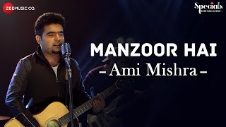 Presenting Manzoor Hai sung by Ami Mishra. Song - Manzoor HaiSinger/Composer - Ami MishraLyrics - Kunaal VermaaMusic Produced, Arranged and Mixed by Marc D MuseMastered at Black Noise, KochiMusic on Zee Music CompanyAvailable on Google Play Music - http://bit.ly/2sPhaU9Stream It On Gaana - http://bit.ly/2uQgb7ISaavn - http://bit.ly/2uhw9uCJioMusic - http://bit.ly/2tLVx8QWynk - http://bit.ly/2vbDKHsConnect with us on :Dekkho - https://www.dekkho.com/ZeeMusicCompanyTwitter - https://www.twitter.com/ZeeMusicCompanyFacebook - https://www.facebook.com/zeemusiccompanyYouTube - http://bit.ly/TYZMC