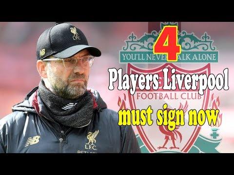 The FOUR Players Liverpool Must Sign Now The Window Is Open - Transfer News Today #LFC