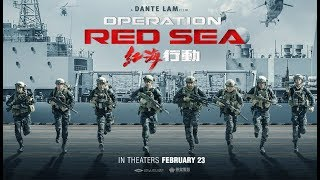 Nonton Operation Red Sea (2018) Official Trailer Film Subtitle Indonesia Streaming Movie Download