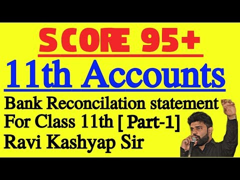 Bank Reconciliation Statement[ Part-1] Class 11th Accounts