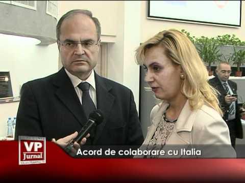 Acord de colaborare cu Italia