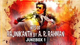 Hits of Rajinikanth by A.R.Rahman - Jukebox 1 full download video download mp3 download music download