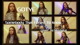 GOTYE - SOMEBODY THAT I USED TO KNOW (cover by MashaGo)