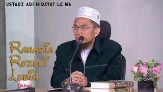 Video Rahasia Mendapat Rezeki Lebih  || Ustadz Adi Hidayat Lc MA MP3, 3GP, MP4, WEBM, AVI, FLV Januari 2019