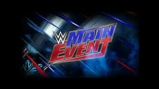 Nonton Wwe Main Event 7 7 17 Highlights Hd   Wwe Main Event 7th July 2017 Highlights Hd Film Subtitle Indonesia Streaming Movie Download