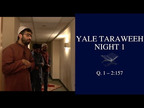 Yale Ramadan 2018 - Taraweeh Night 1