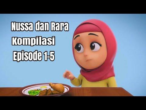 Nussa dan Rara - Full Episode 1-5 | 1080p HD