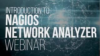 Introduction to Nagios Network Analyzer Webinar