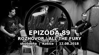 Video Epizóda 89 | All The Fury | Rozhovor | 12.8.2018 | Hlukoskop