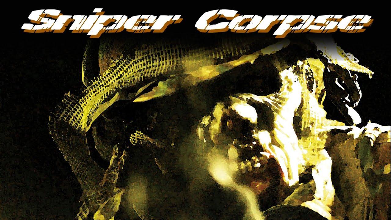 Sniper Corpse Trailer 2018