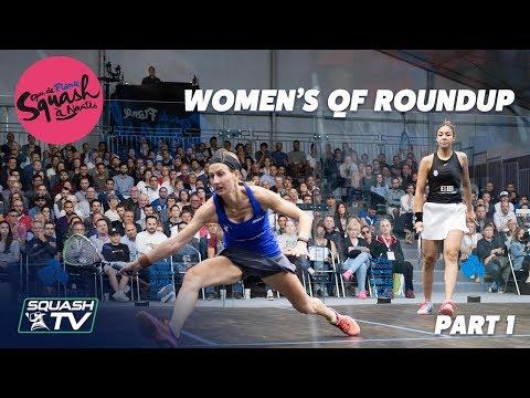 Squash: Open de France - Nantes 2019 - Women's QF Roundup Pt.1