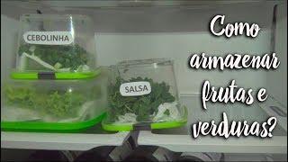 Fica a Dica - Como armazenar frutas e verduras?