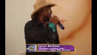 """Lyryo Barbosa canta """"Prepare a minha rede"""" de Genário / Edgar Mão Branca no Programa Eliane Camargo exibido dia 07/05/2017 no Canal do Boi"""